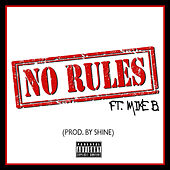 No Rules by Shine (Dance)