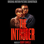 The Intruder (Original Motion Picture Soundtrack) by Geoff Zanelli