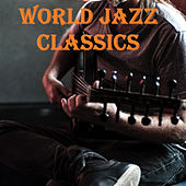 World Jazz Classics de Various Artists