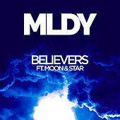 Believers by MLDY