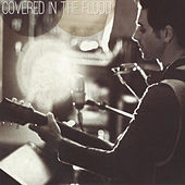 Covered in the Flood von Chris Carrabba
