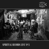 Spiritual Records Live No. 3 (Live at Spiritual Bar, October 2018) de Various Artists