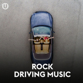 Rock Driving Music von Various Artists