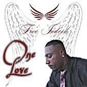 One Love by Free Indeed