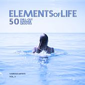Elements of Life (50 Chill out Summer Grooves), Vol. 3 de Various Artists