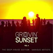 Groovin' Sunset (The Deep-House Edition), Vol. 4 by Various Artists