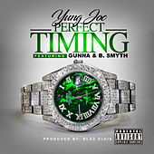 Perfect Timing (feat. Gunna & B. Smyth) by Yung Joc