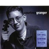 Un Bal Chez Balfa by Courtney Granger