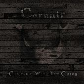 Content With the Chaos by Corsair