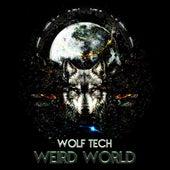Weird World de Wolf Tech
