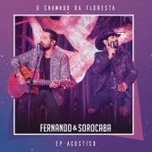 O Chamado da Floresta (EP Acústico) de Fernando & Sorocaba