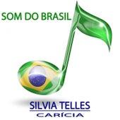 Carícia (Som do Brasil) by Silvia Telles