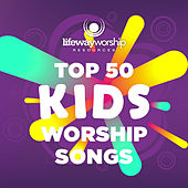 Top 50 Kids Worship Songs by Lifeway Kids