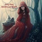 Easy Prey de Sandra Lee Myatt