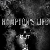 Hampton's Life de the Cut