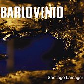 Barlovento by Santiago Lamagni