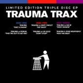 Trauma Trax - EP by Trauma