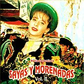 Sayas y Morenadas (Vol. II) de Various Artists