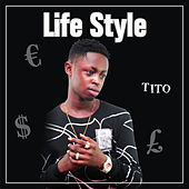 Life Style by Tito