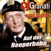 Auf der Reeperbahn (feat. Hans Albers) von DJ di Granati