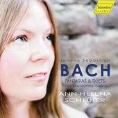 J.S. Bach: Fantasias & Duets de Ann-Helena Schlüter