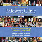 2018 Midwest Clinic: McMeans Junior High Camerata Orchestra (Live) von Various Artists