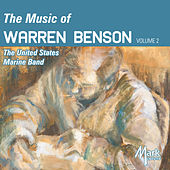 The Music of Warren Benson, Vol. 2 by United States Marine Band