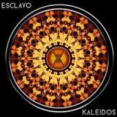 Esclavo by Kaleidos