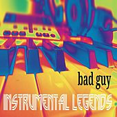 Bad Guy (Instrumental) de Instrumental Legends