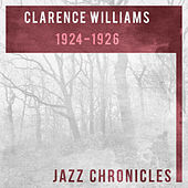 Clarence Williams: 1924-1926 (Live) by Various Artists