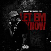 Let Em Know (feat. Lil Durk & Lil Zay Osama) de Booka600