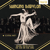 Swinging Babylon, Vol. 8 by Various Artists