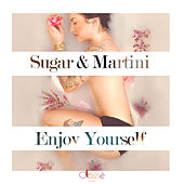 Enjoy Your Self by Sugar