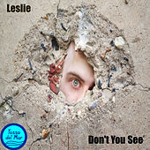 Don't You See (Vocal Mix) by Leslie