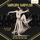 Swinging Babylon, Vol. 6 de Various Artists