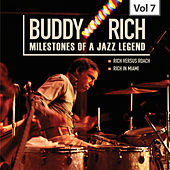 Milestones of a Jazz Legend - Buddy Rich, Vol. 7 von Various Artists