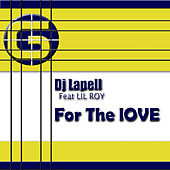 For The Love (Thomas Graham Remix) (feat. Lil Rov) by DJ Lapell