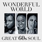 Wonderful World: Great 60s Soul von Various Artists