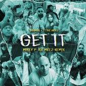 Get It (Mikey P & IceMeez Remix) by TT The Artist