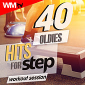40 Oldies Hits For Step Workout Session (Unmixed Compilation for Fitness & Workout 132 Bpm / 32 Count) by Workout Music Tv