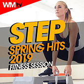 Step Spring Hits 2019 Workout Session (60 Minutes Non-Stop Mixed Compilation for Fitness & Workout 132 Bpm / 32 Count) by Workout Music Tv