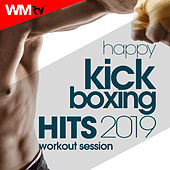 Happy Kick Boxing Hits 2019 Workout Session (60 Minutes Non-Stop Mixed Compilation for Fitness & Workout 140 Bpm / 32 Count) by Workout Music Tv