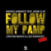 Follow My Pamp (Cristian Marchi & Luis Rodriguez Remix) de Andrea Damante
