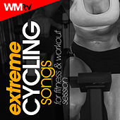 Extreme Cycling Songs For Fitness & Workout Session (60 Minutes Non-Stop Mixed Compilation for Fitness & Workout) by Workout Music Tv