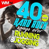 40 Best Hard Rock Songs Ever For Running And Jogging Workout Session (Unmixed Compilation for Fitness & Workout 128 - 185 Bpm) by Workout Music Tv