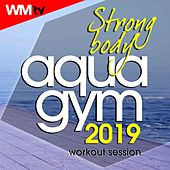 Strong Body Aqua Gym 2019 Workout Session (60 Minutes Non-Stop Mixed Compilation for Fitness & Workout 128 Bpm / 32 Count) by Workout Music Tv