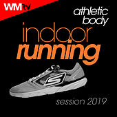 Athletic Body Indoor Running Session 2019 (60 Minutes Non-Stop Mixed Compilation for Fitness & Workout 128 Bpm) by Workout Music Tv