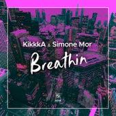 Breathin de KikkkA