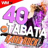40 Best Tabata Hard Rock Songs For Fitness & Workout (20 Sec. Work and 10 Sec. Rest Cycles With Vocal Cues / High Intensity Interval Training Compilation for Fitness & Workout) by Workout Music Tv