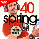 40 Spring Hits 2019 For Fitness & Workout (Unmixed Compilation for Fitness & Workout 128 - 135 Bpm / 32 Count) by Workout Music Tv